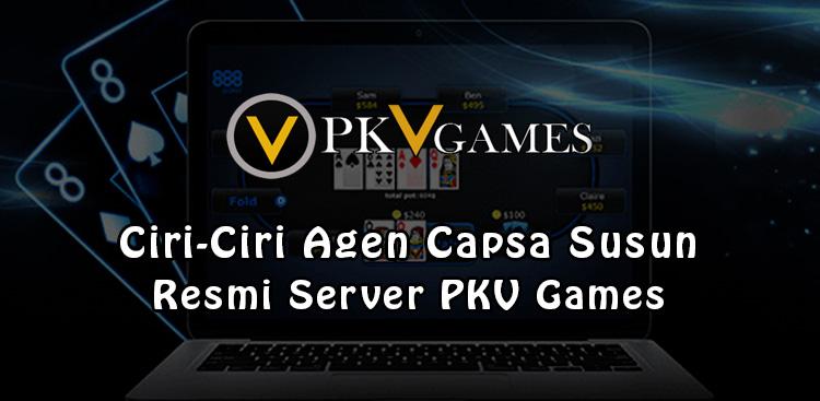 Ciri-Ciri Agen Capsa Susun Resmi Server PKV Games